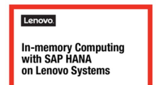 Planning/Implementation: In-memory Computing with SAP HANA on Lenovo X6 Systems