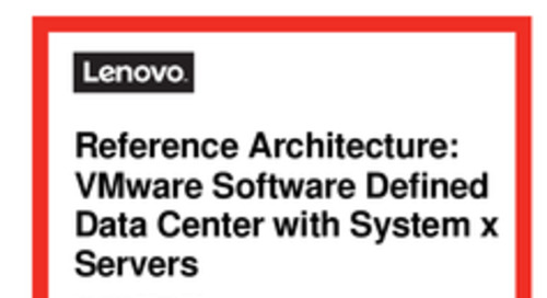 Lenovo Reference Architecture for VMware Software Defined Data Center Reference Architecture