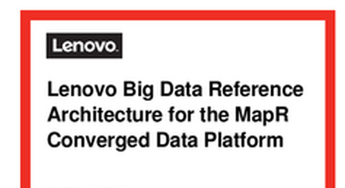 Lenovo Big Data RA for MapR Hadoop