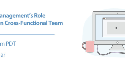 Product Stack Webinar: Product Management's Role in a Modern Cross-Functional Team