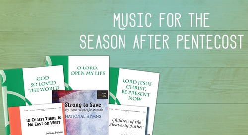 Music for the Season after Pentecost