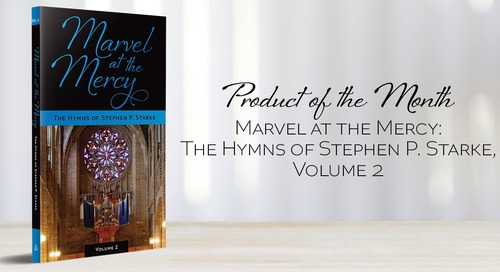 Product of the Month: Marvel at the Mercy