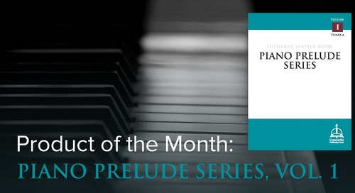 Product of the Month: Piano Prelude Series, Vol. 1