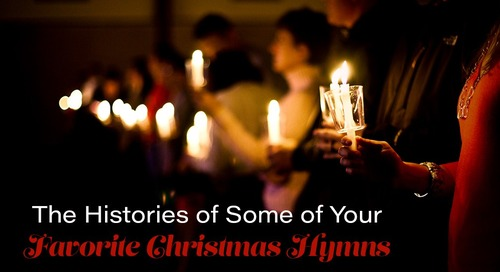 The Histories of Some of Your Favorite Christmas Hymns