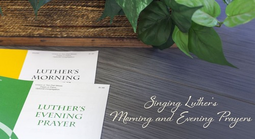 Product of the Month: Luther's Morning Prayer and Luther's Evening Prayer