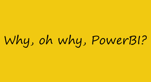 Why, oh why, Power BI?