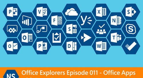Office Explorers Episode 11: Office Apps with Peter Day