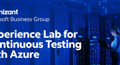 Cognizant's Experience Lab for Continuous Testing with Azure