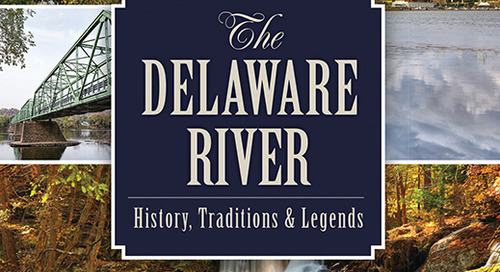 10 Things You Didn't Know About the Delaware River