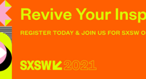 SXSW 2020 Programming Overview: Register Through November 22 and Save