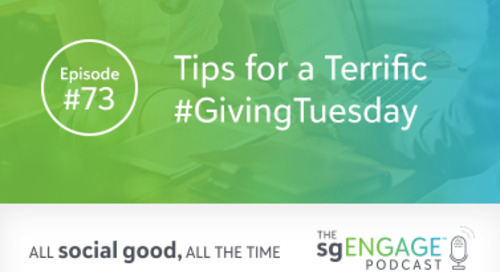 The sgENGAGE Podcast Episode 73: Tips for a Terrific #GivingTuesday