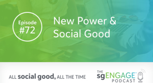The sgENGAGE Podcast Episode 72: New Power & Social Good