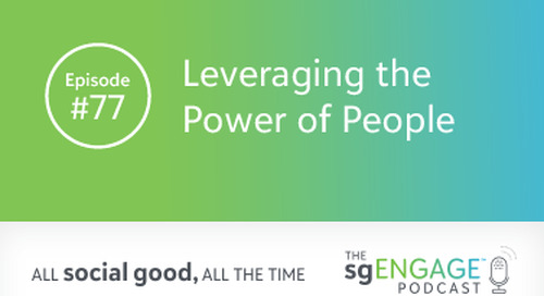 The sgENGAGE Podcast Episode 77: Leveraging the Power of People