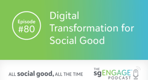 The sgENGAGE Podcast Episode 80: Digital Transformation for Social Good