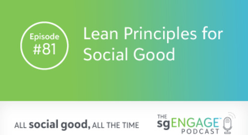 The sgENGAGE Podcast Episode 81: Lean Principles for Social Good