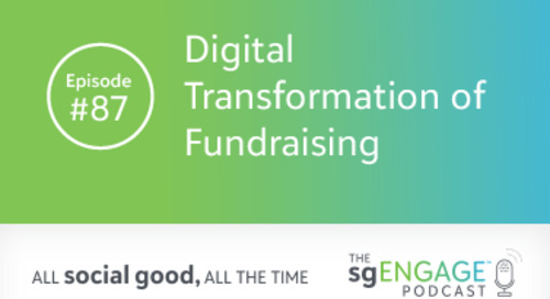 The sgENGAGE Podcast Episode 87: Digital Transformation of Fundraising