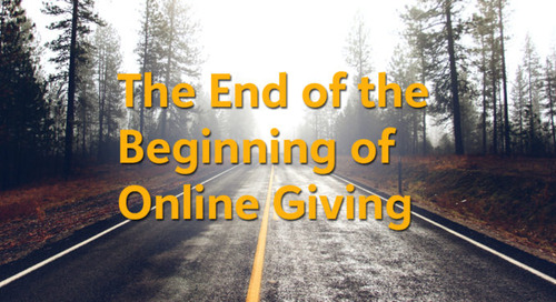The End of the Beginning of Online Giving