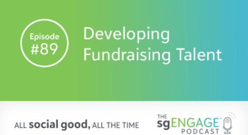 The sgENGAGE Podcast Episode 89: Developing Fundraising Talent