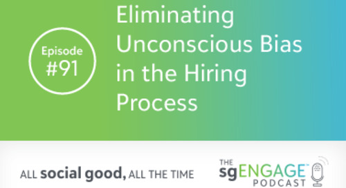 The sgENGAGE Podcast Episode 91: Eliminating Unconscious Bias in the Hiring Process