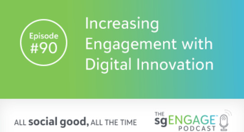 The sgENGAGE Podcast Episode 90: Increasing Engagement with Digital Innovation