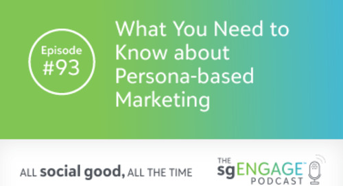 The sgENGAGE Podcast Episode 93: What You Need to Know about Persona-based Marketing