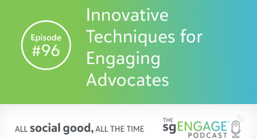 The sgENGAGE Podcast Episode 96: Innovative Techniques for Engaging Advocates