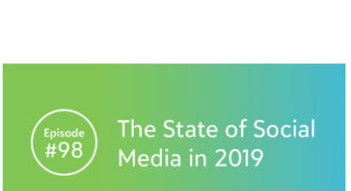 The sgENGAGE Podcast Episode 98: The State of Social Media in 2019