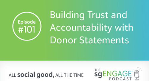 The sgENGAGE Podcast Episode 101: Building Trust and Accountability with Donor Statements