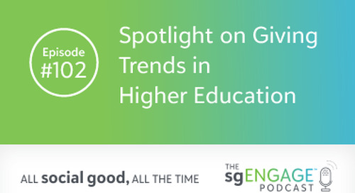 The sgENGAGE Podcast Episode 102: Spotlight on Giving Trends in Higher Education