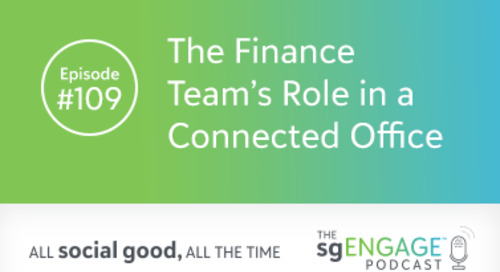 The sgENGAGE Podcast Episode 109: The Finance Team's Role in a Connected Office
