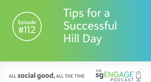 The sgENGAGE Podcast Episode 112: Tips for a Successful Hill Day
