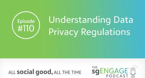 The sgENGAGE Podcast Episode 110: Understanding Data Privacy Regulations