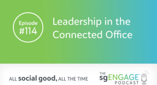 The sgENGAGE Podcast Episode 114: Leadership in the Connected Office
