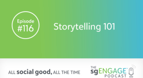 The sgENGAGE Podcast Episode 116: Storytelling 101