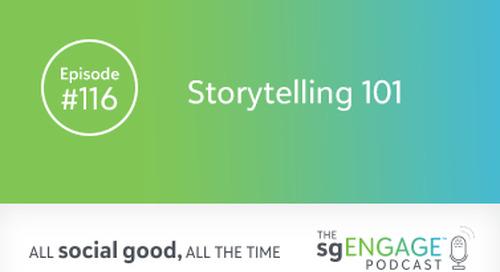 The sgENGAGE Podcast Episode 116: Storytelling 101