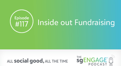 The sgENGAGE Podcast Episode 117: Inside Out Fundraising