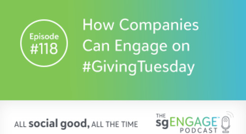 The sgENGAGE Podcast Episode 118: How Companies Can Engage on #GivingTuesday