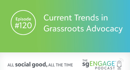 The sgENGAGE Podcast Episode 120: Current Trends in Grassroots Advocacy