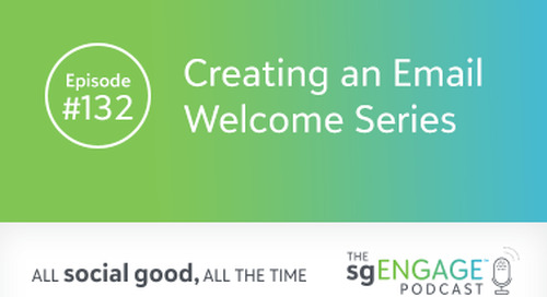 The sgENGAGE Podcast Episode 132: Creating an Email Welcome Series