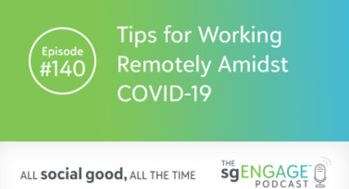 The sgENGAGE Podcast Episode 140: Tips for Working Remotely Amidst COVID-19