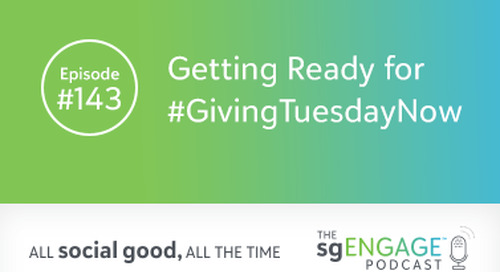 The sgENGAGE Podcast Episode 143: Getting Ready for #GivingTuesdayNow