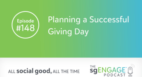 The sgENGAGE Podcast Episode 148: Planning a Successful Giving Day
