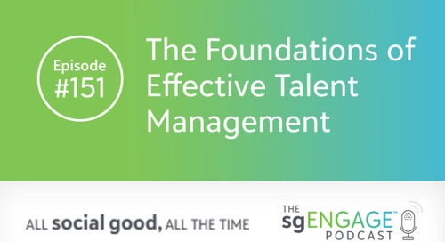 The sgENGAGE Podcast Episode 151: The Foundations of Effective Talent Management