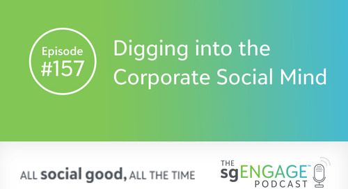The sgENGAGE Podcast Episode 157: Digging into the Corporate Social Mind