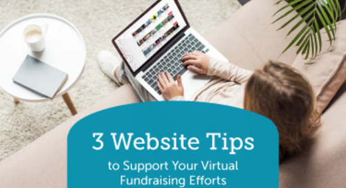 3 Website Tips to Support Your Virtual Fundraising Efforts