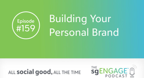 The sgENGAGE Podcast Episode 159: Building Your Personal Brand