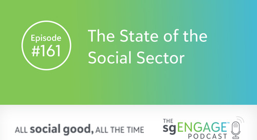 The sgENGAGE Podcast Episode 161: The State of the Social Sector