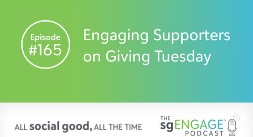 The sgENGAGE Podcast Episode 165: Engaging Supporters on GivingTuesday