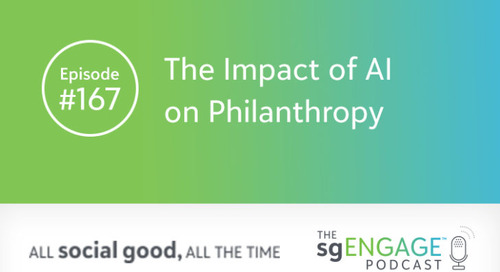 The sgENGAGE Podcast Episode 167: The Impact of AI on Philanthropy