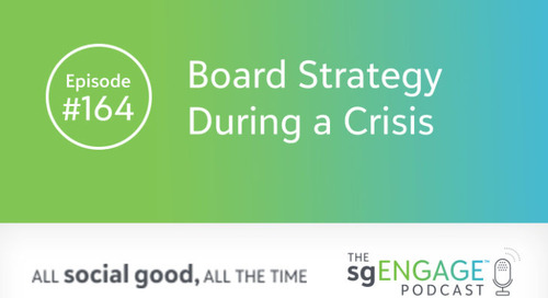 The sgENGAGE Podcast Episode 164: Board Strategy During a Crisis